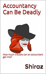 Accountancy Can Be Deadly